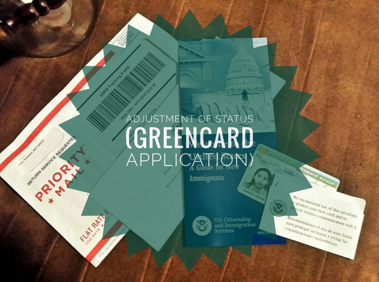 Adjustment of Status (Greencard Application